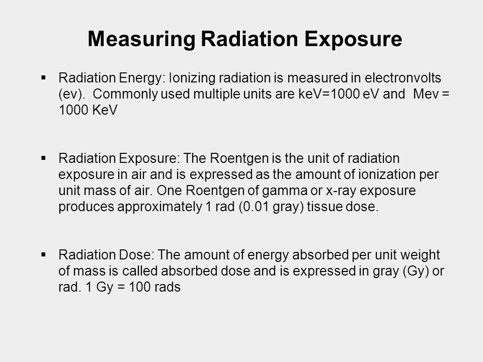 Measuring Radiation Exposure