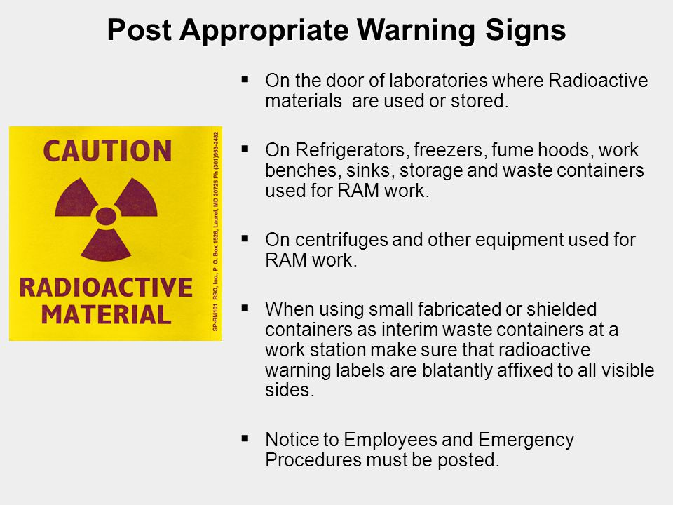 Post Appropriate Warning Signs