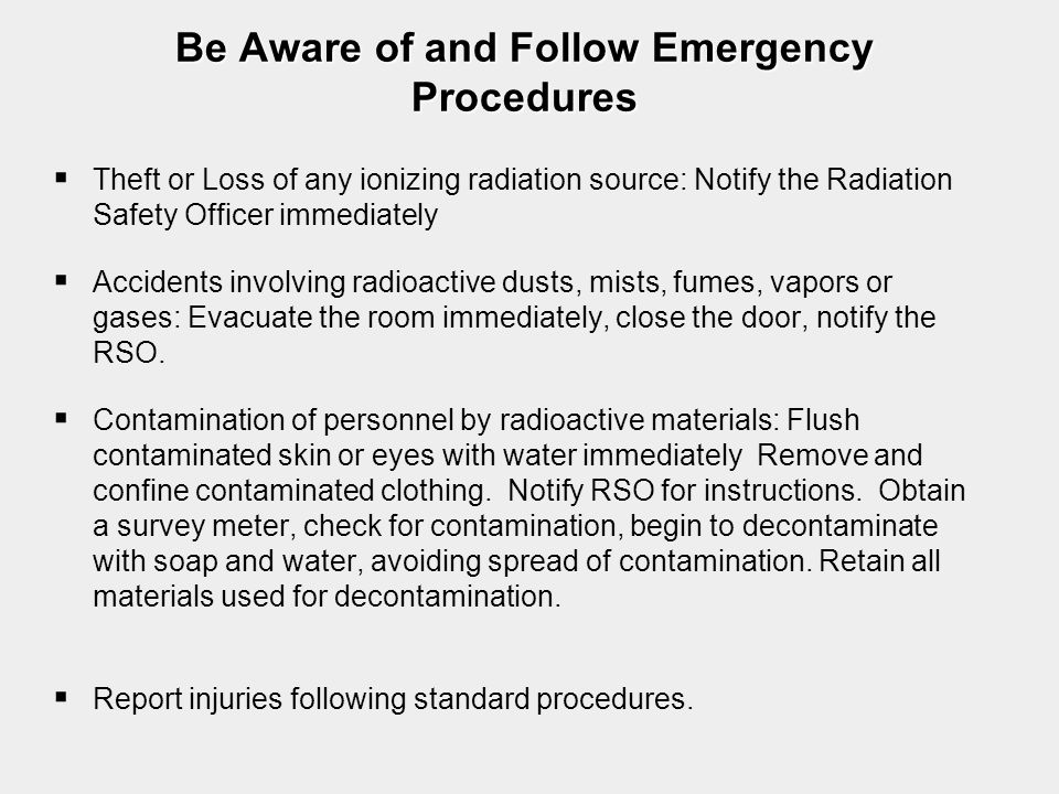 Be Aware of and Follow Emergency Procedures