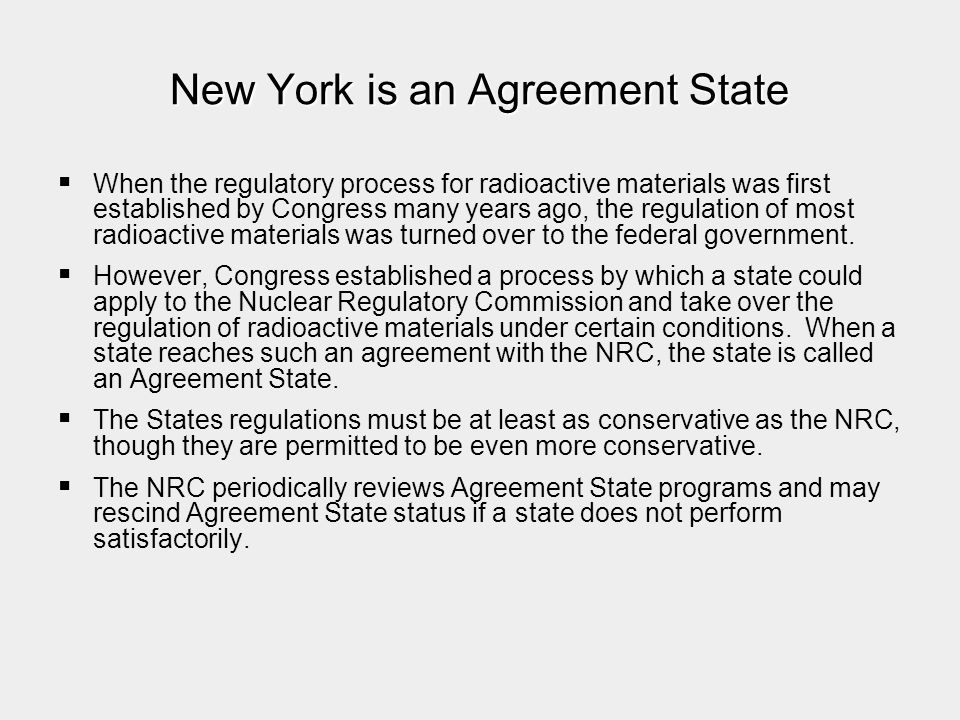 New York is an Agreement State