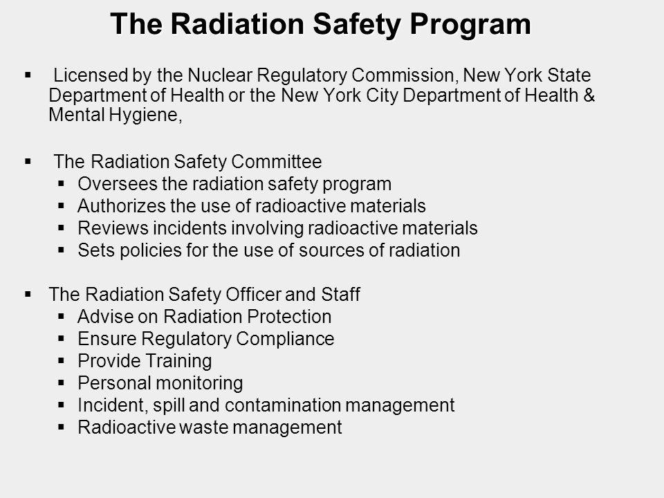 The Radiation Safety Program