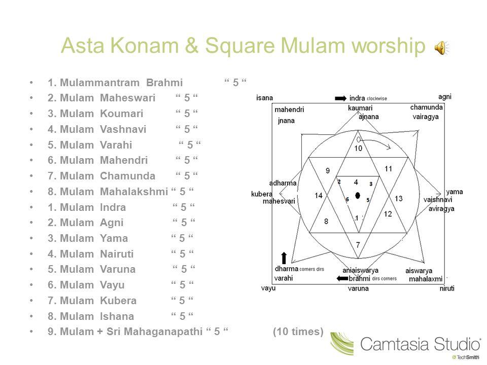 Asta Konam & Square Mulam worship
