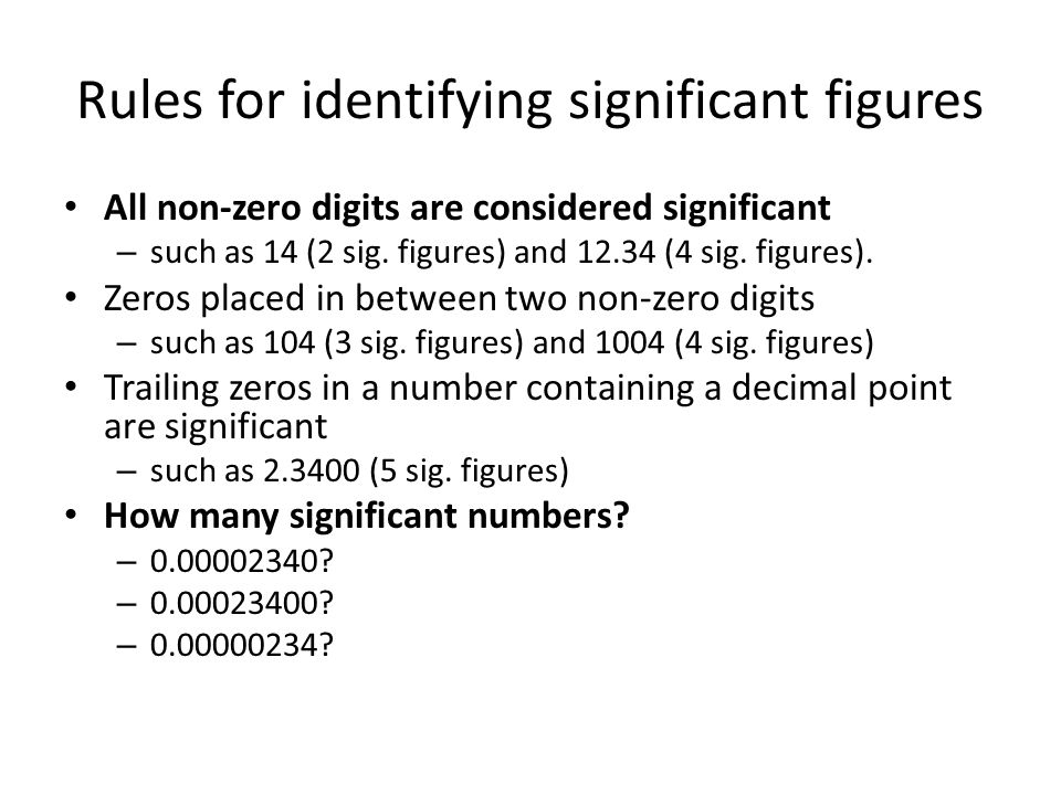 Rules for identifying significant figures