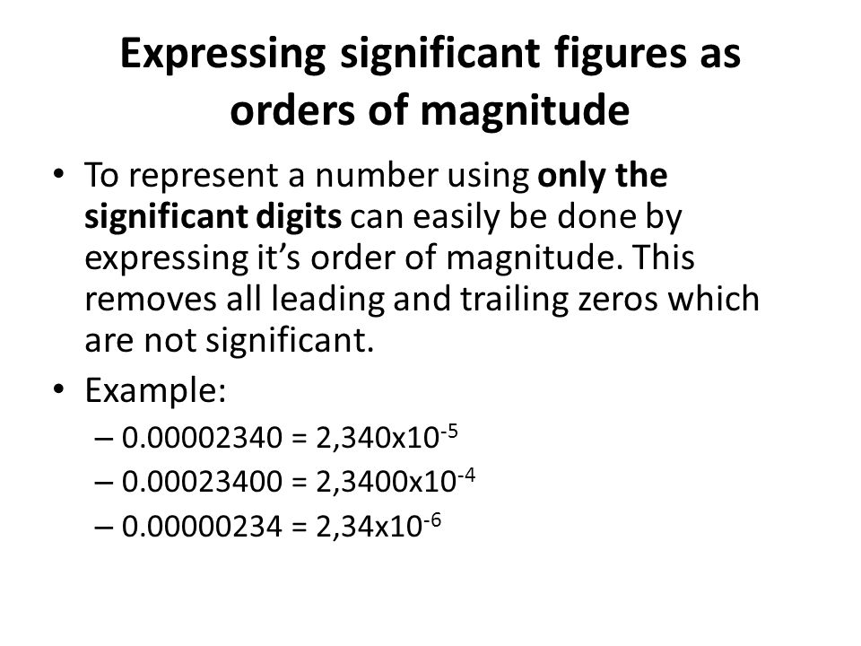 Expressing significant figures as orders of magnitude