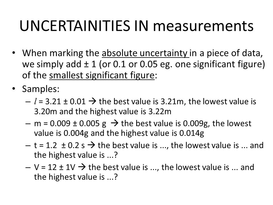 UNCERTAINITIES IN measurements