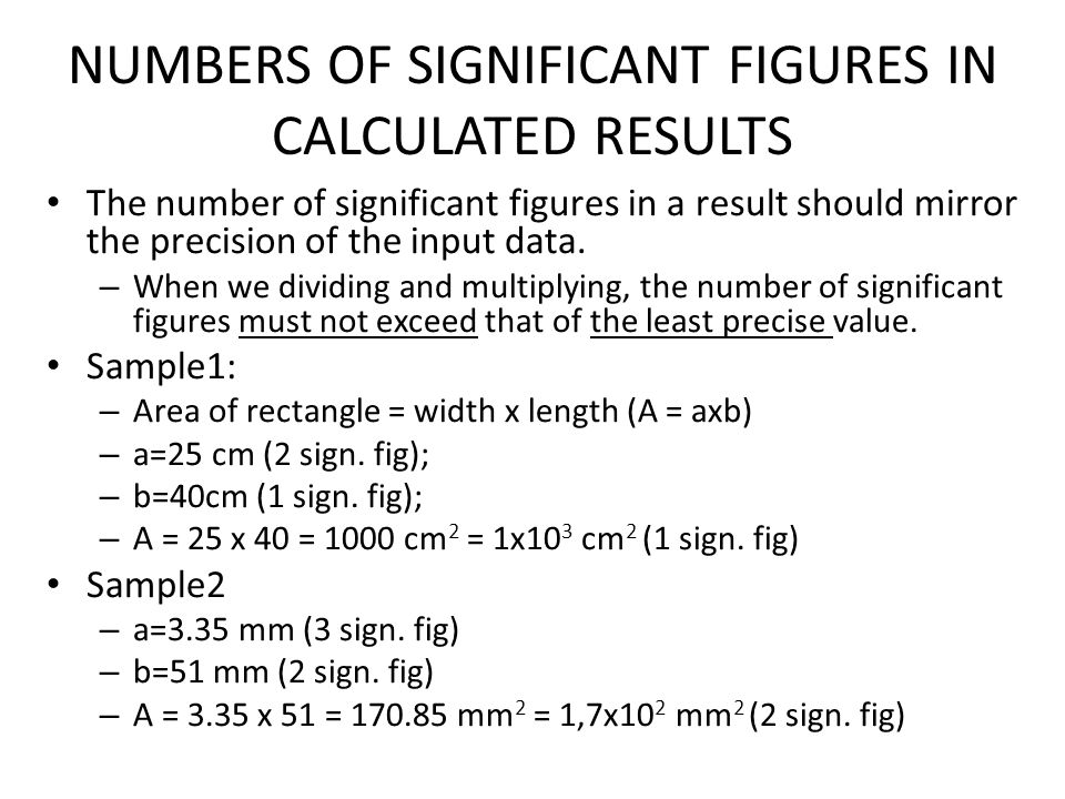 NUMBERS OF SIGNIFICANT FIGURES IN CALCULATED RESULTS