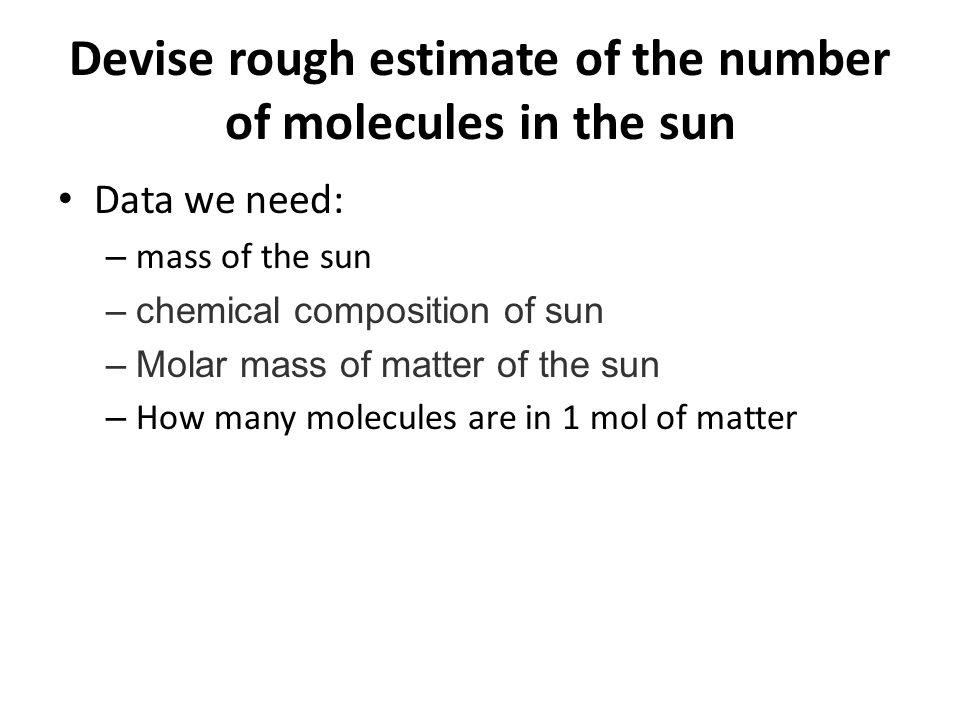 Devise rough estimate of the number of molecules in the sun