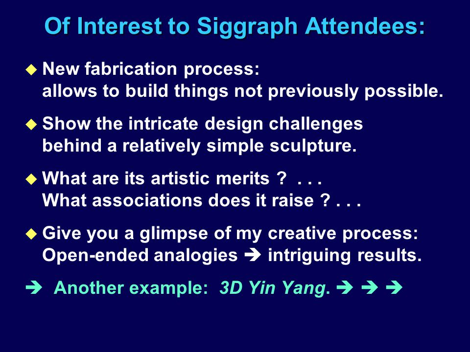 Of Interest to Siggraph Attendees: