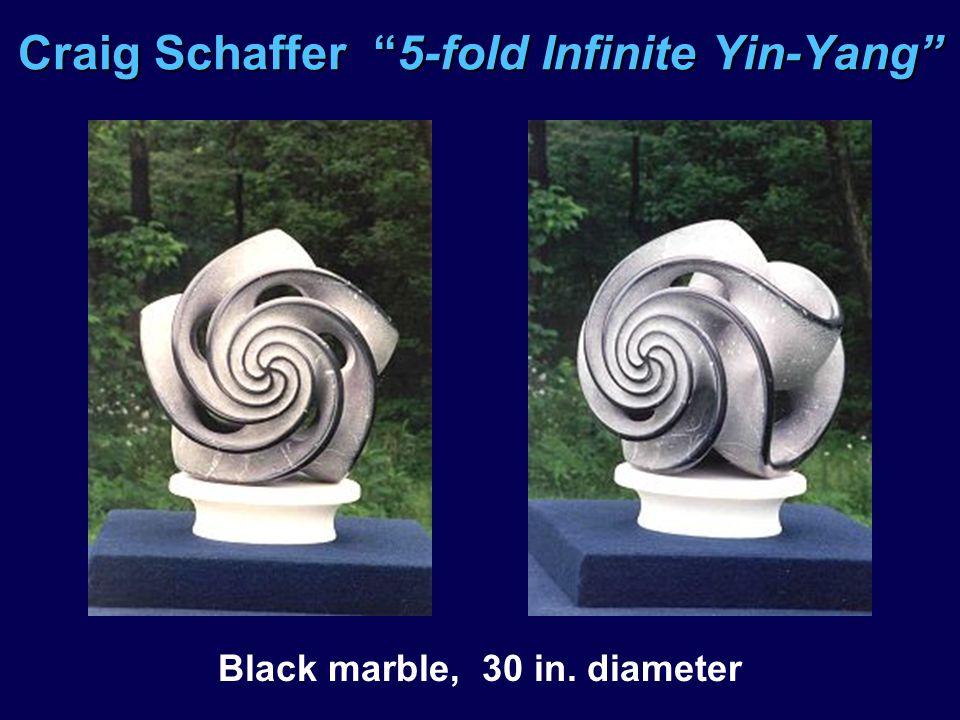 Craig Schaffer 5-fold Infinite Yin-Yang