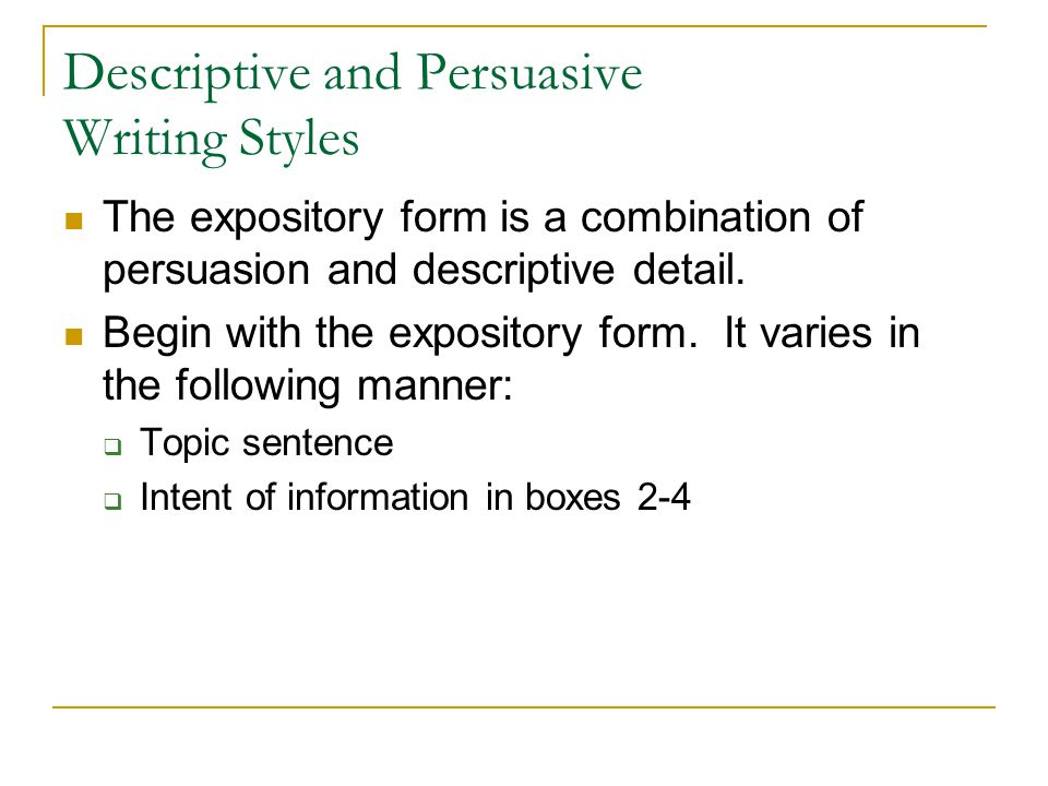 Descriptive and Persuasive Writing Styles