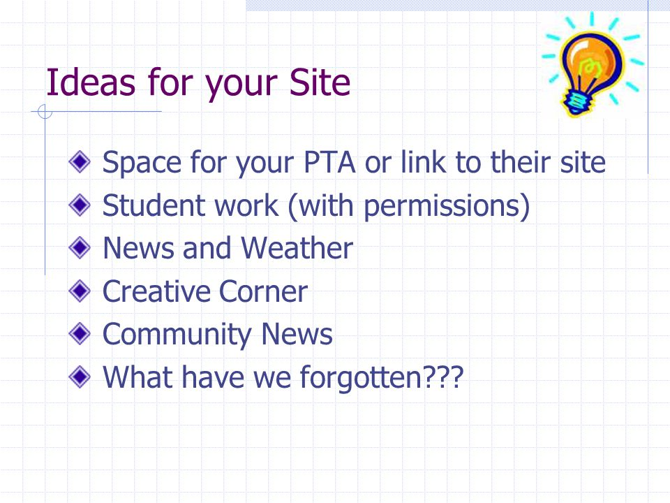 Ideas for your Site Space for your PTA or link to their site