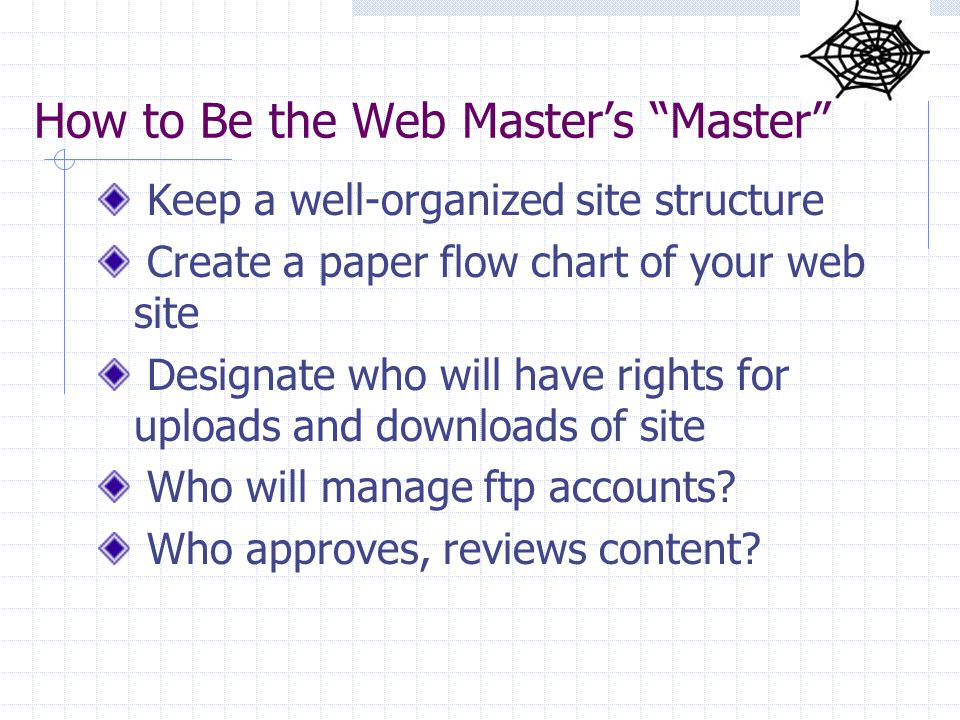 How to Be the Web Master's Master