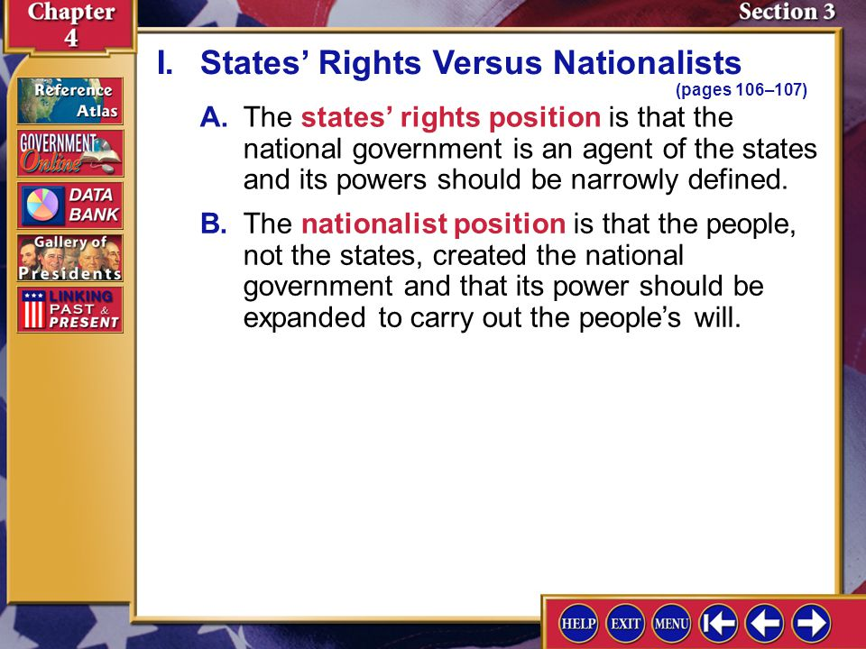I. States' Rights Versus Nationalists (pages 106–107)