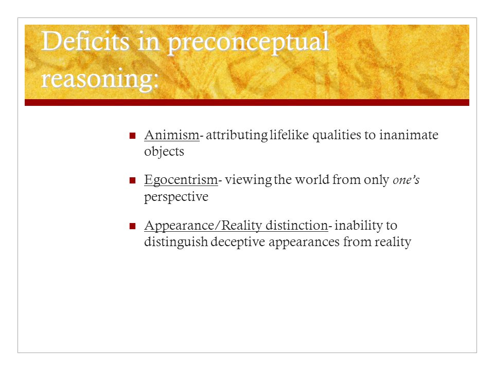 Deficits in preconceptual reasoning: