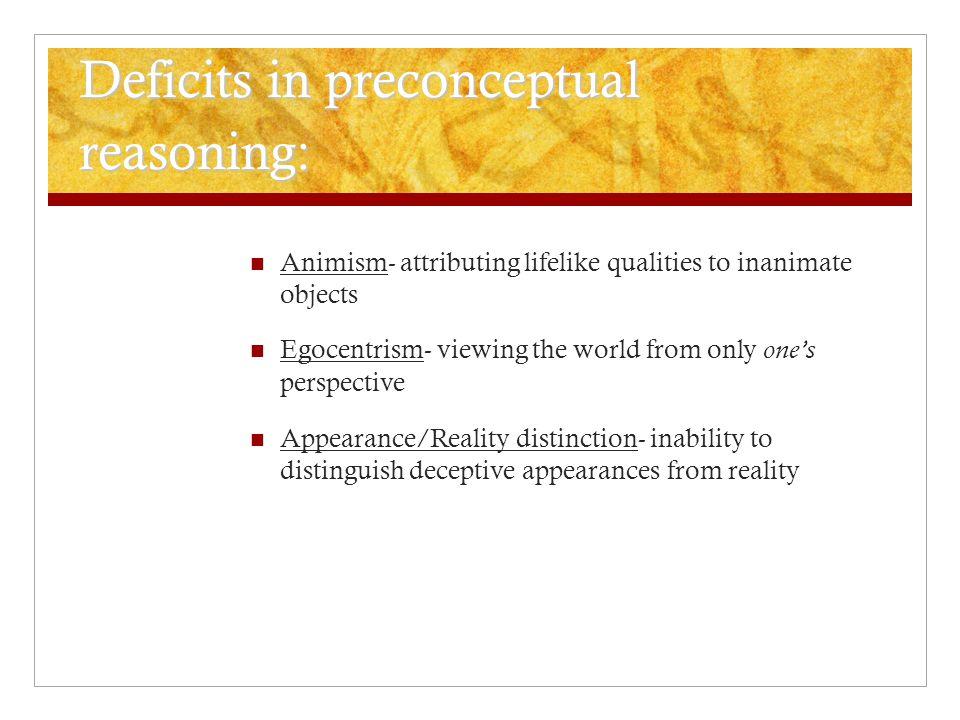 Deficits in preconceptual reasoning: