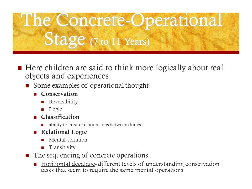 The Concrete-Operational Stage (7 to 11 Years)