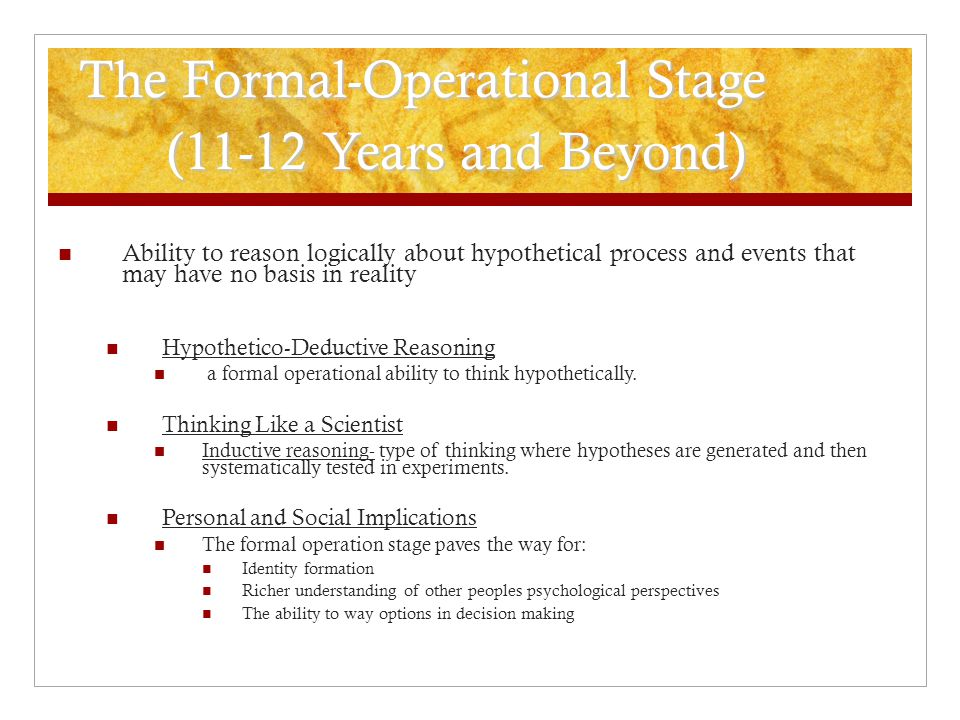 The Formal-Operational Stage (11-12 Years and Beyond)