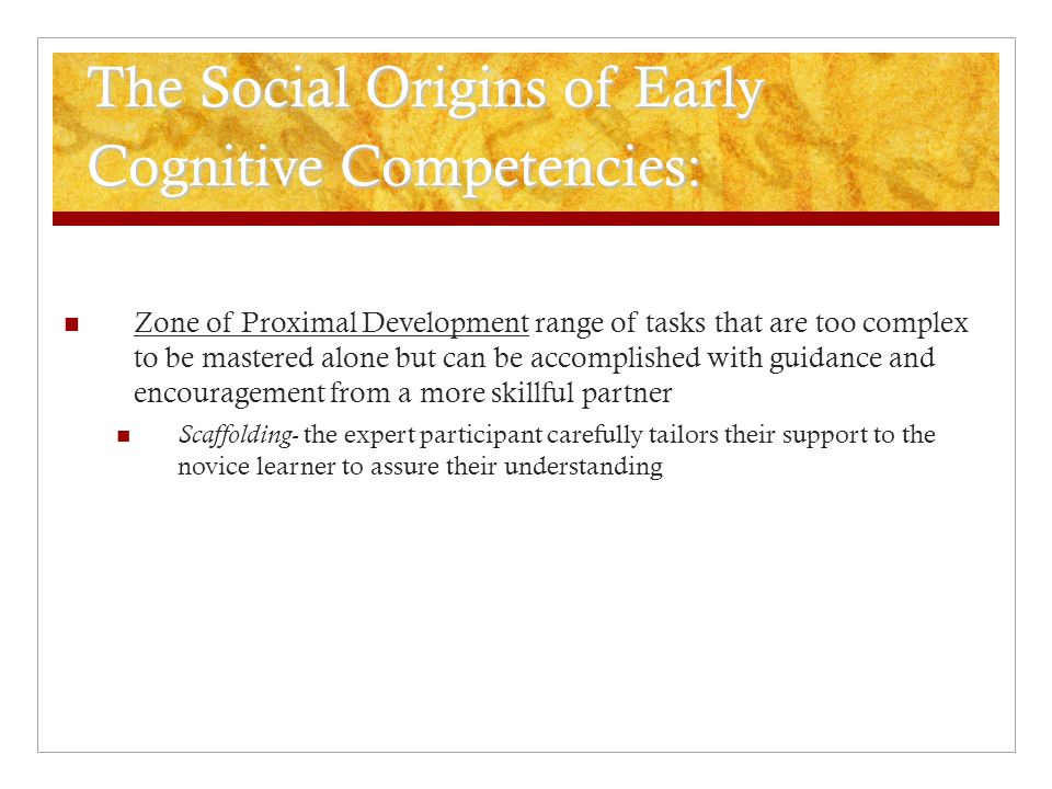 The Social Origins of Early Cognitive Competencies: