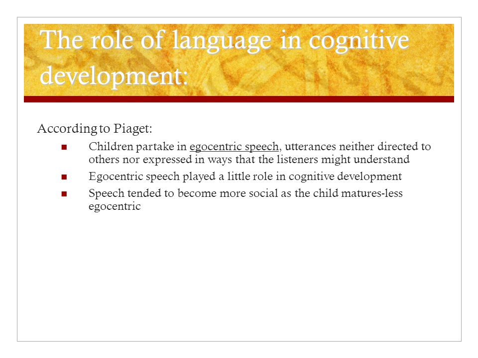 The role of language in cognitive development:
