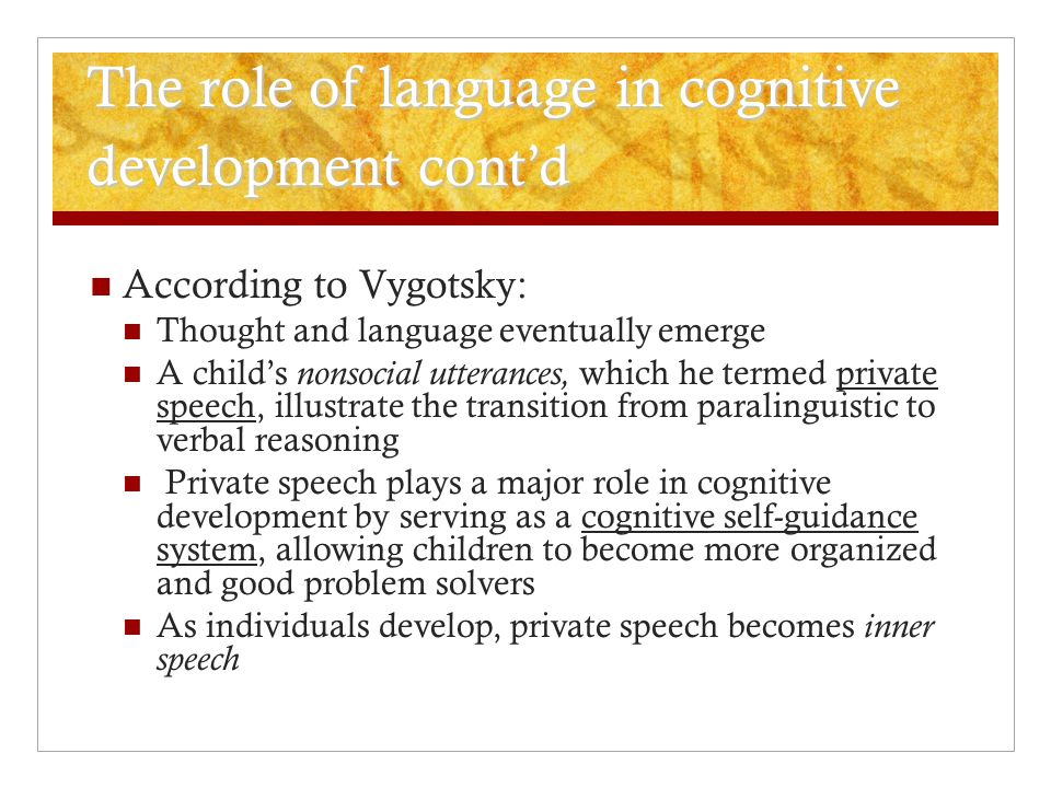 The role of language in cognitive development cont'd