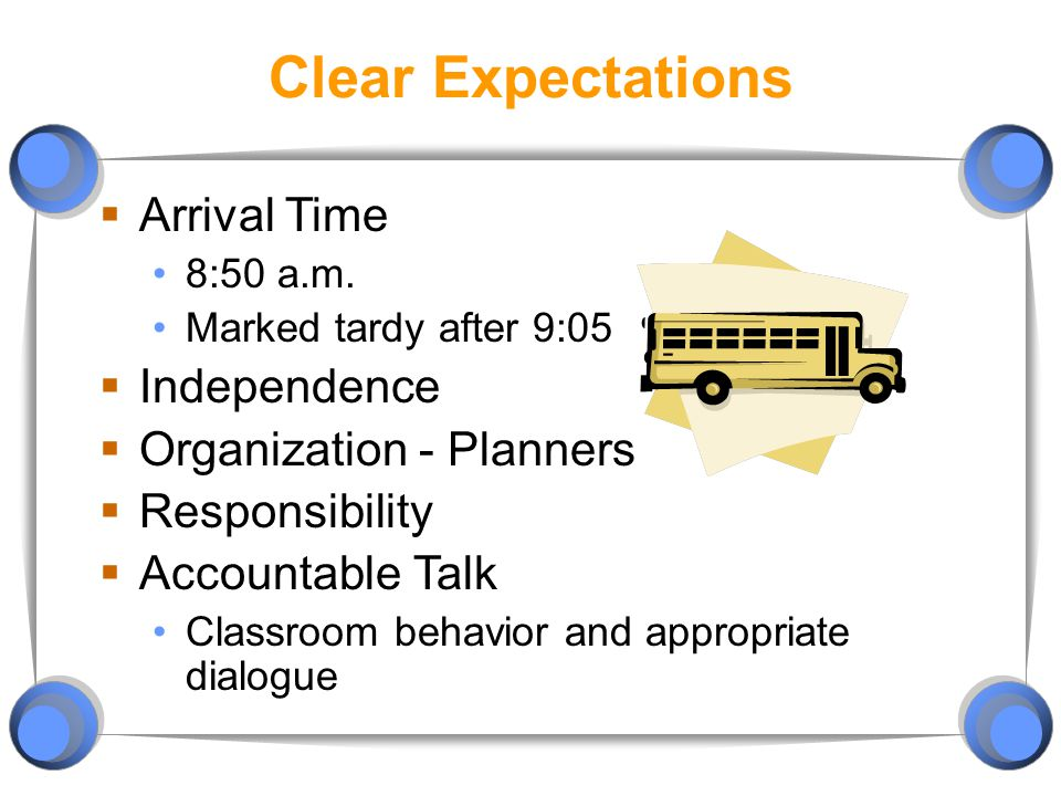 Clear Expectations Arrival Time Independence Organization - Planners