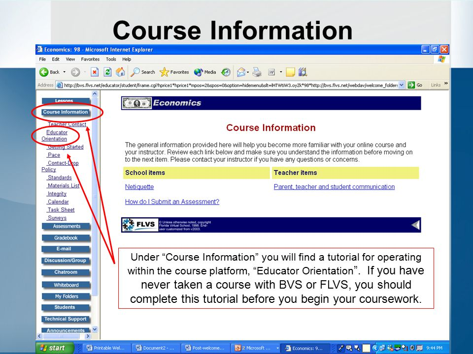 Course Information Course information should be the student's first stop after entering the course.