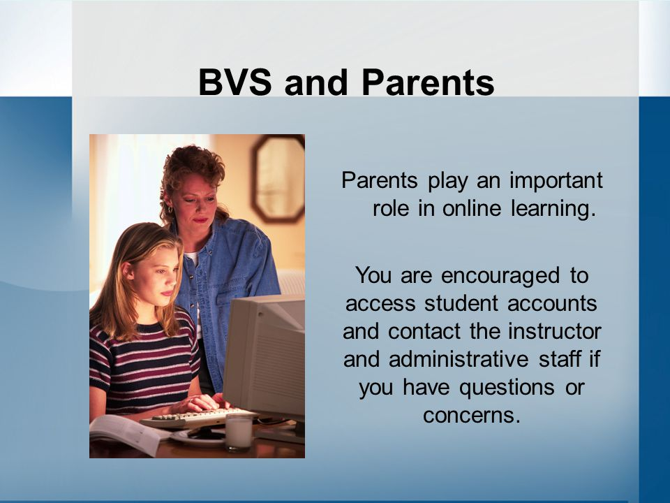Parents play an important role in online learning.