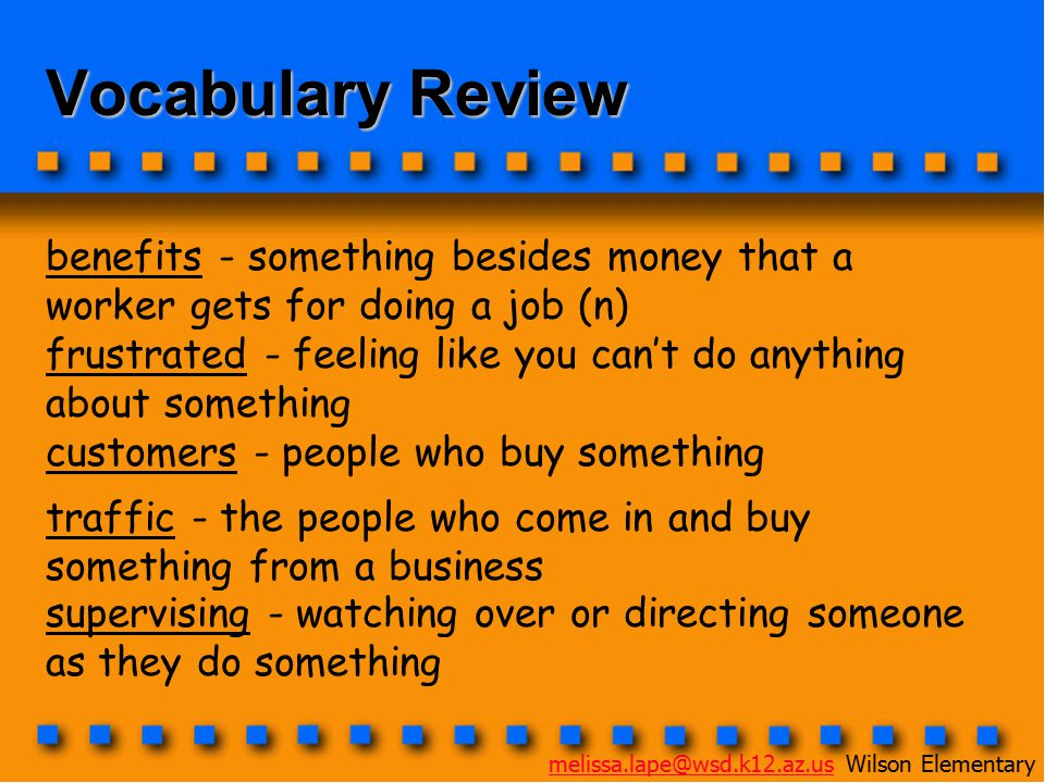 Vocabulary Review benefits - something besides money that a