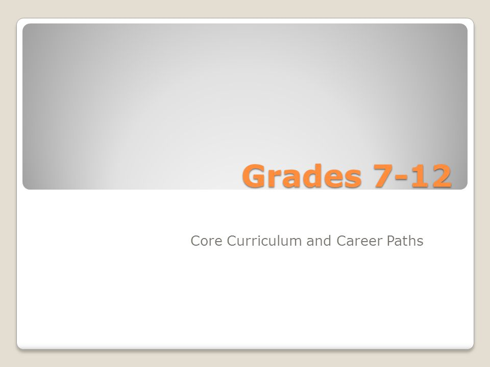 Core Curriculum and Career Paths