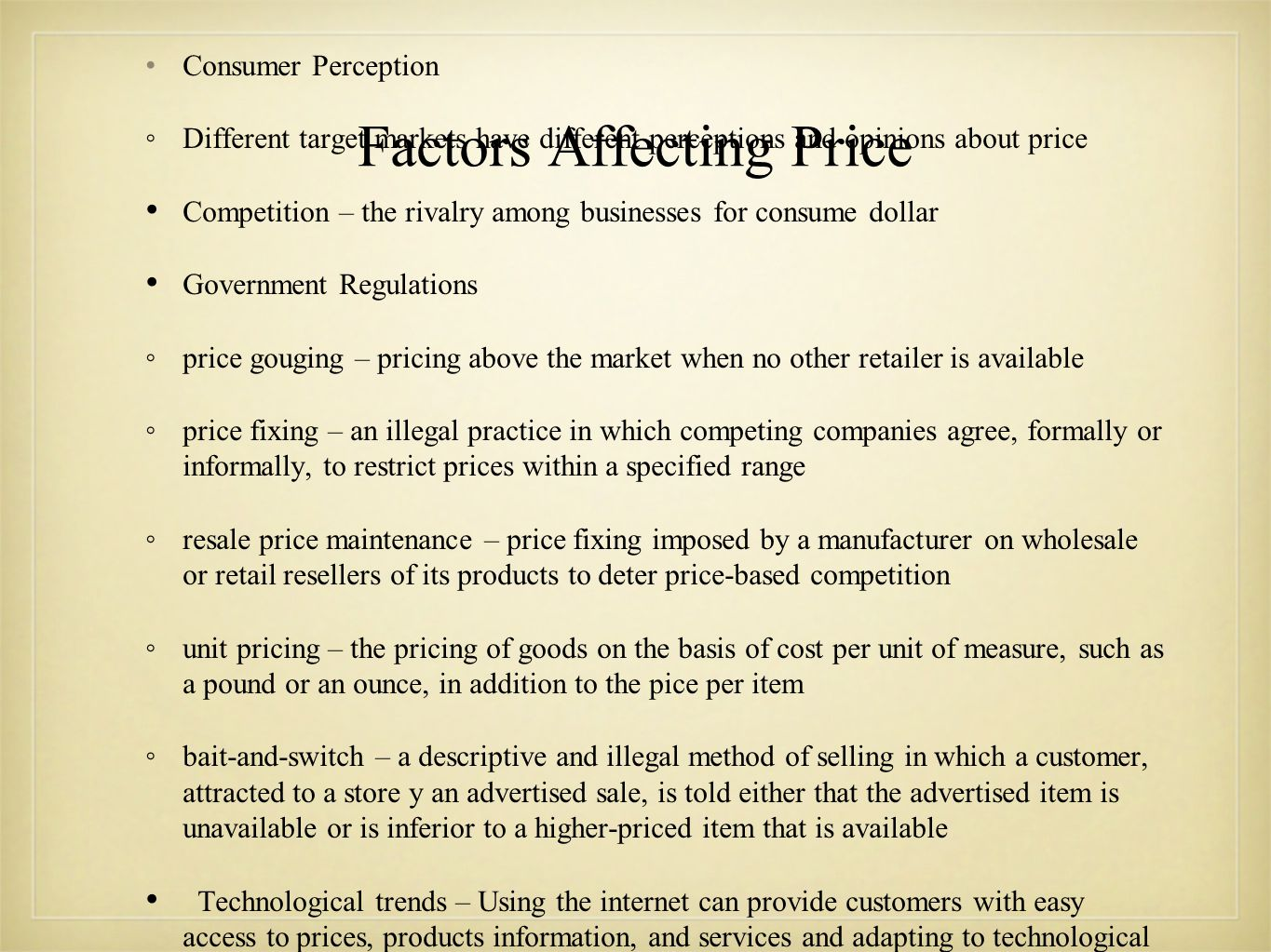 Factors Affecting Price