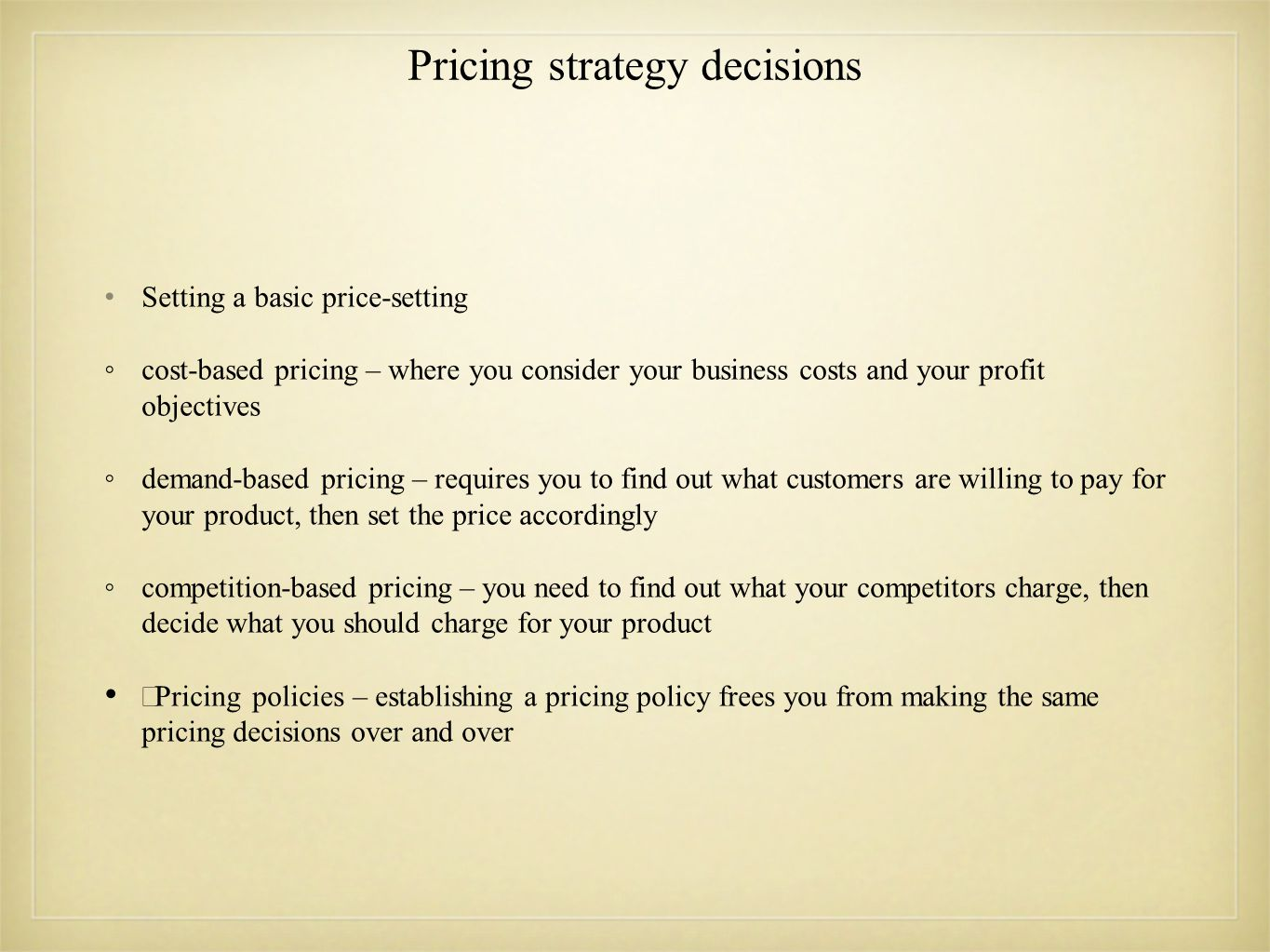 Pricing strategy decisions