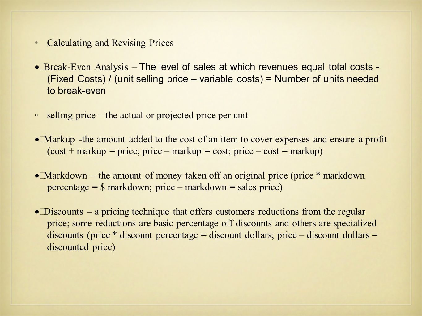 Calculating and Revising Prices