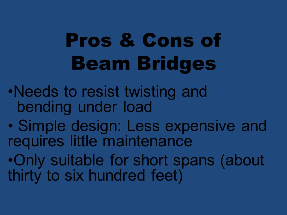 Pros & Cons of Beam Bridges