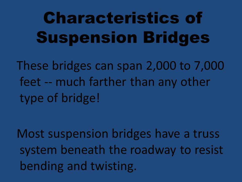 Characteristics of Suspension Bridges