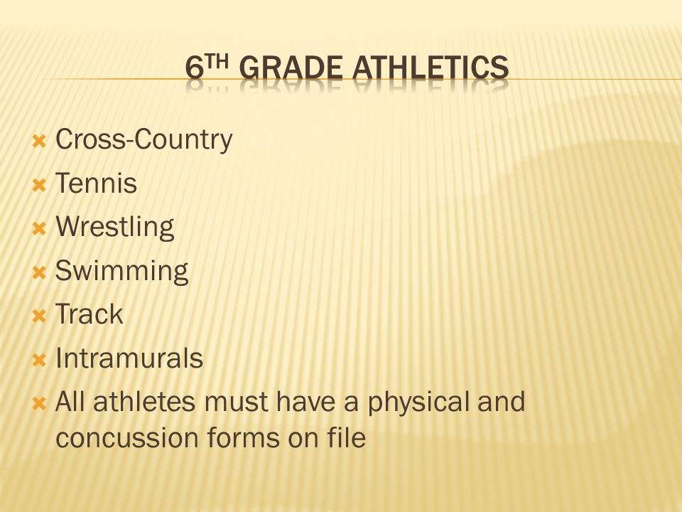 6TH Grade athletics Cross-Country Tennis Wrestling Swimming Track
