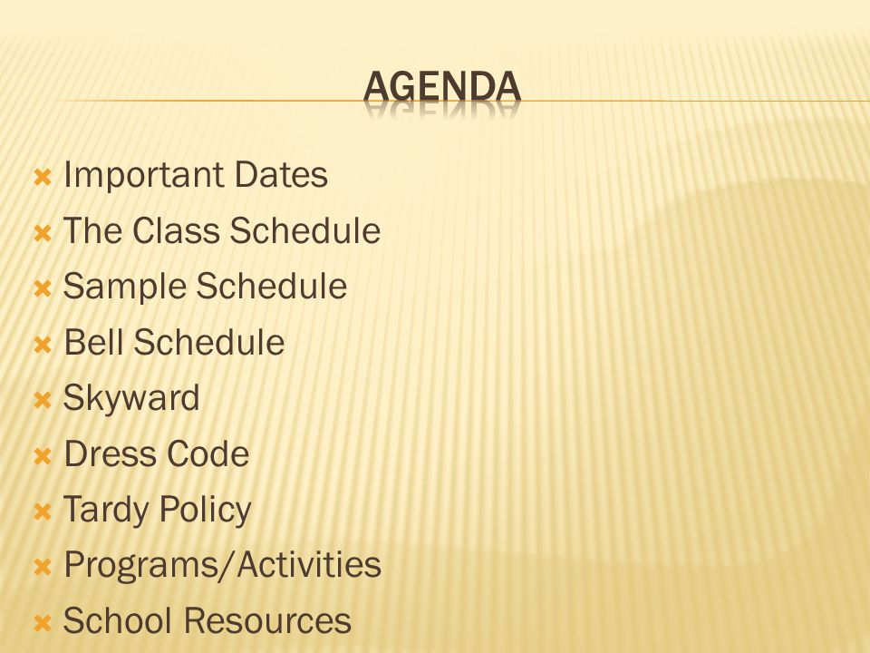 Agenda Important Dates The Class Schedule Sample Schedule