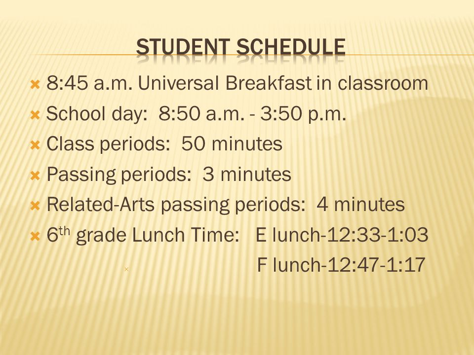 student Schedule 8:45 a.m. Universal Breakfast in classroom