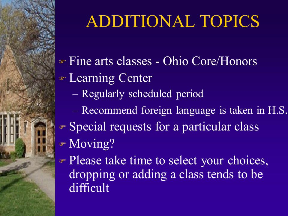 ADDITIONAL TOPICS Fine arts classes - Ohio Core/Honors Learning Center