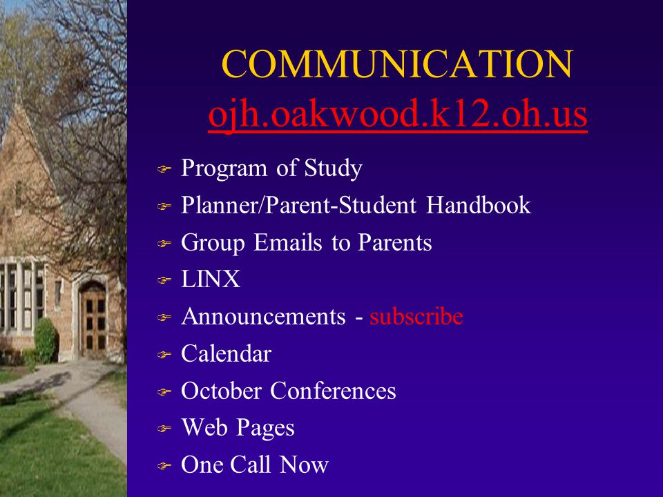 COMMUNICATION ojh.oakwood.k12.oh.us