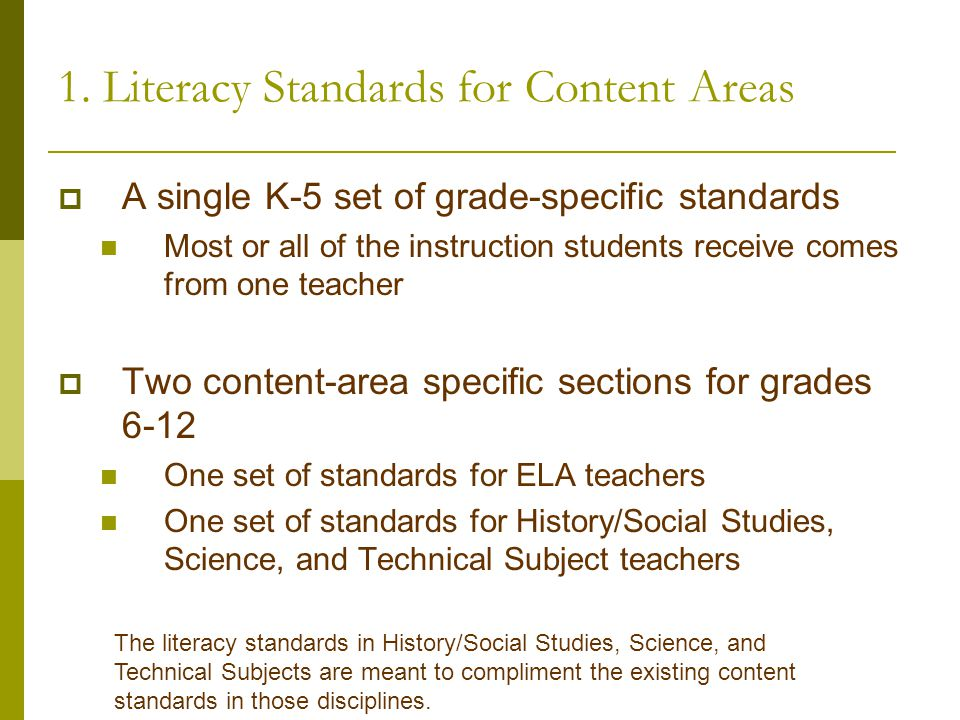 1. Literacy Standards for Content Areas