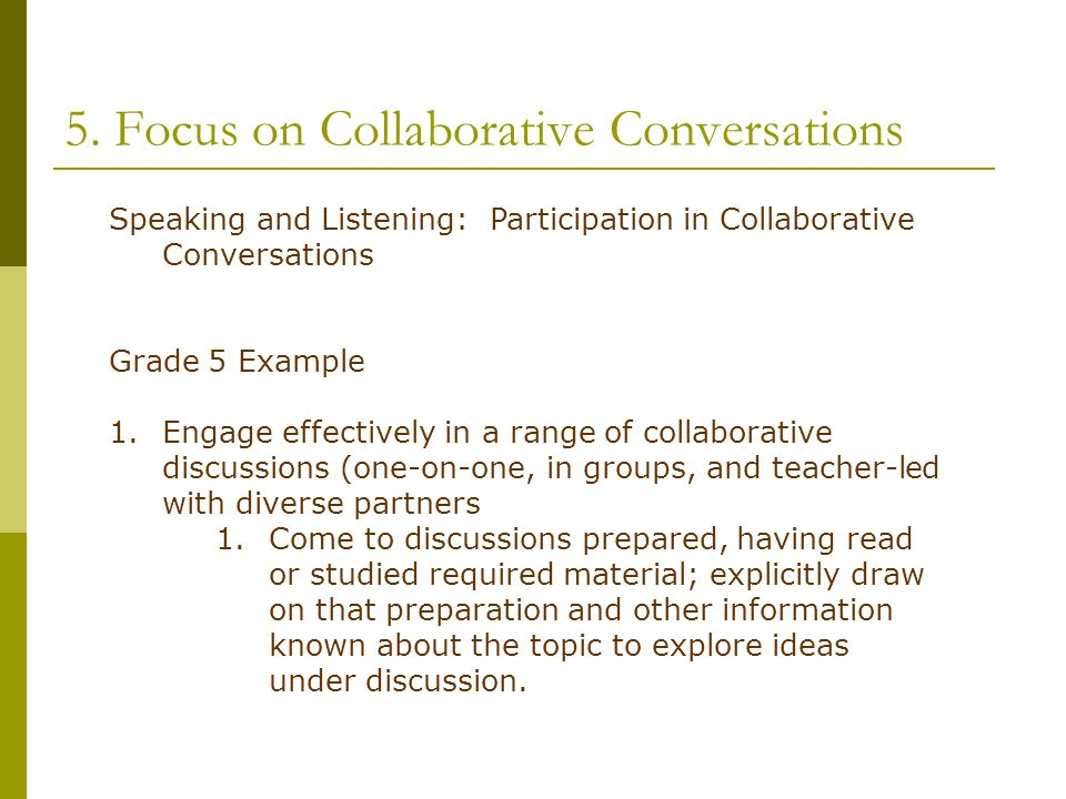 5. Focus on Collaborative Conversations