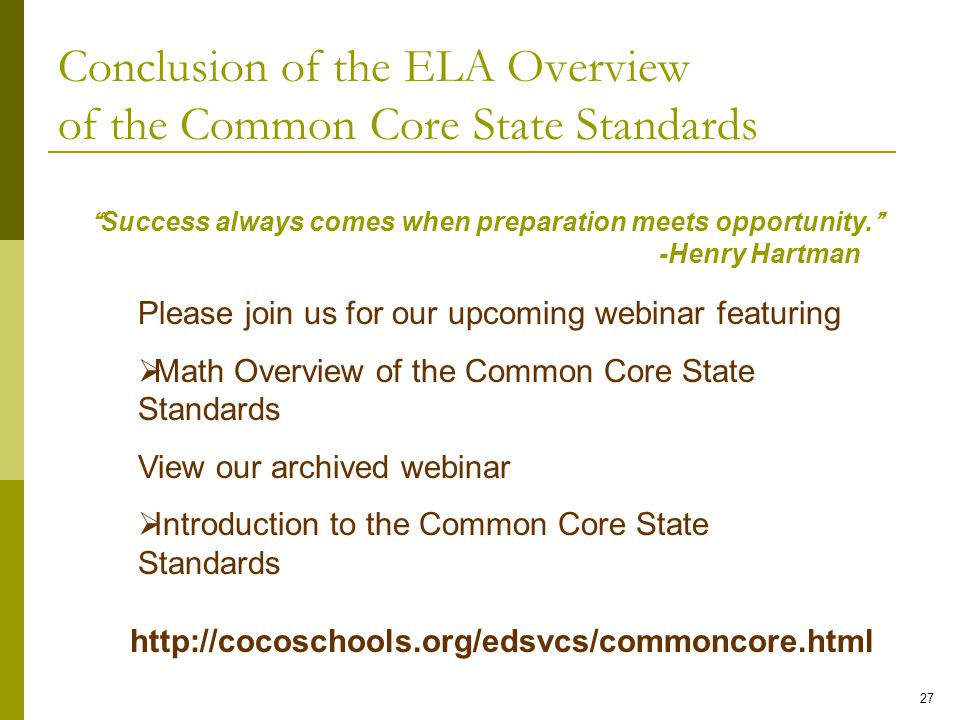 Conclusion of the ELA Overview of the Common Core State Standards