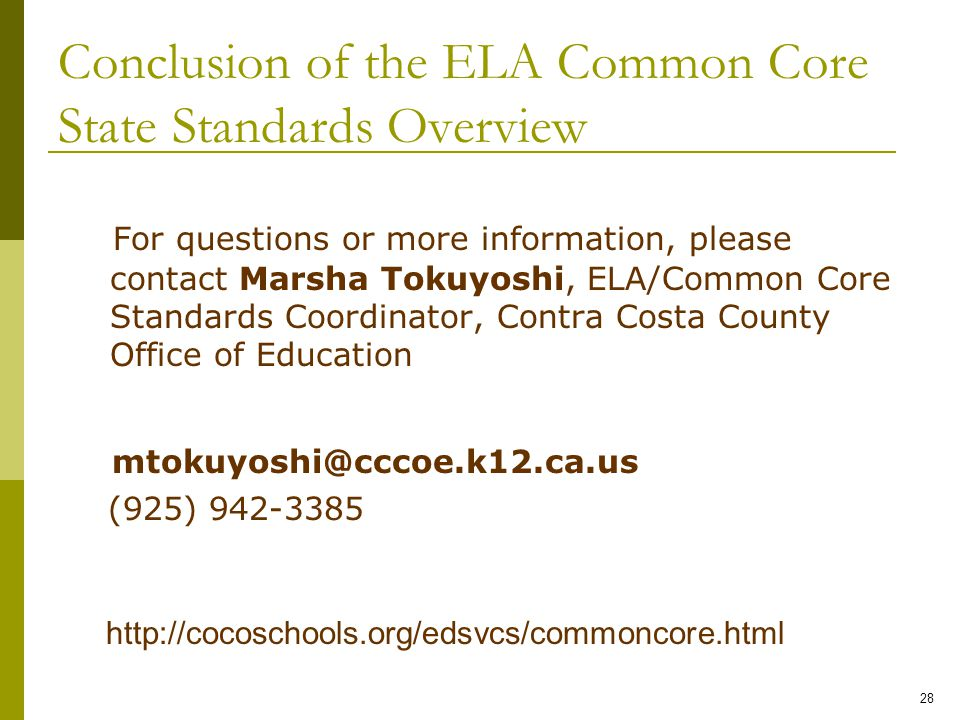 Conclusion of the ELA Common Core State Standards Overview