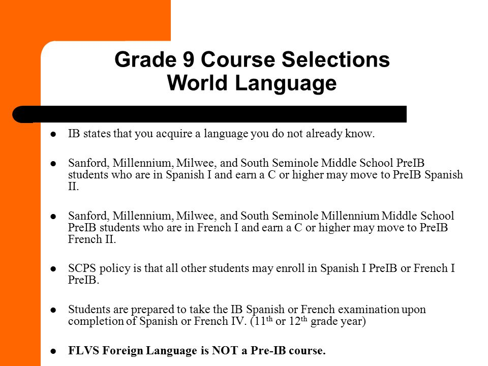 Grade 9 Course Selections World Language