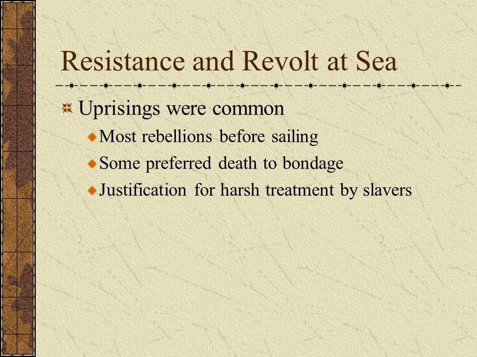 Resistance and Revolt at Sea