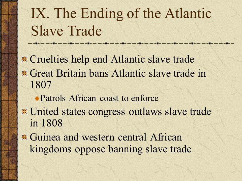IX. The Ending of the Atlantic Slave Trade