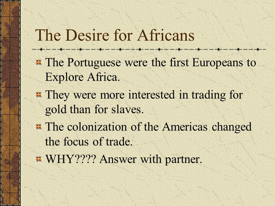 The Desire for Africans