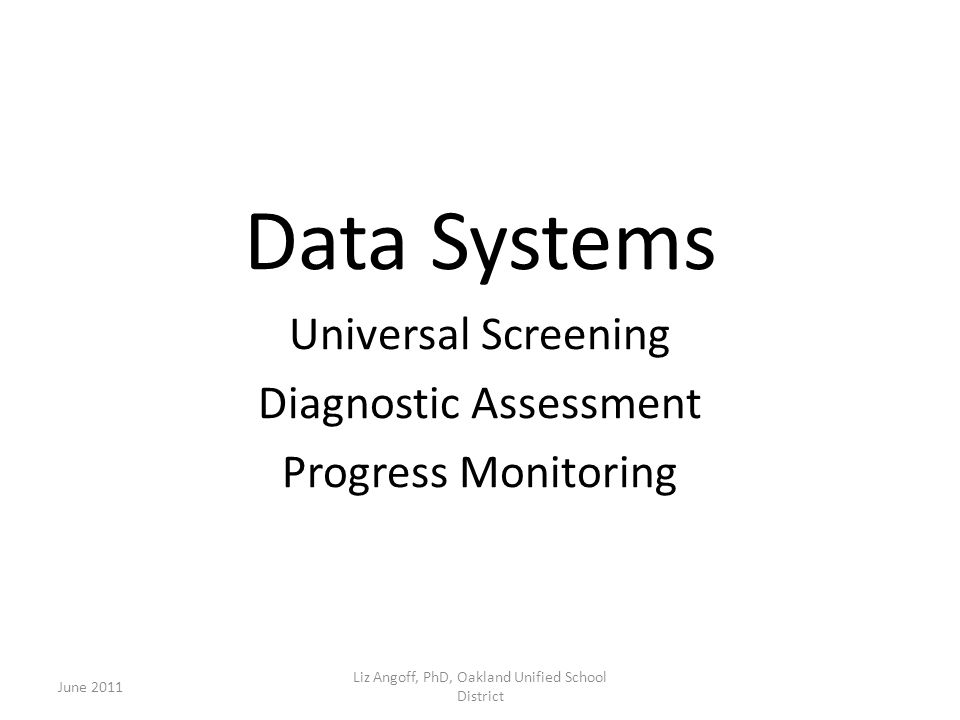 Data Systems Universal Screening Diagnostic Assessment