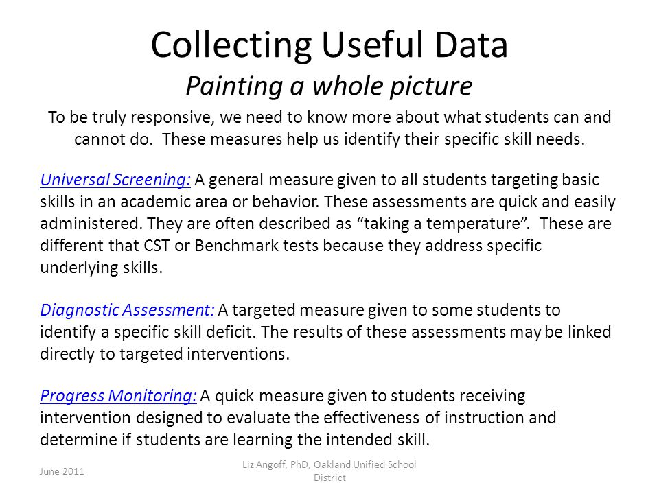 Collecting Useful Data Painting a whole picture