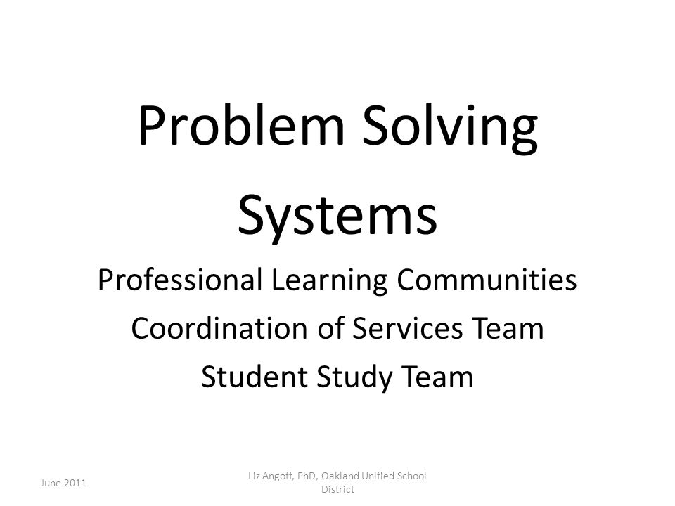 Problem Solving Systems Professional Learning Communities